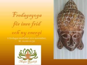 Fredag för inre frid och ny energi